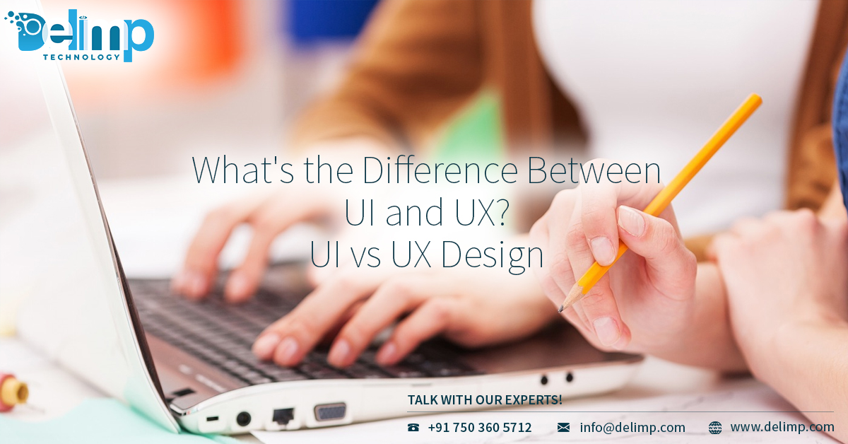 What Is the Difference Between UI and UX? UI vs UX Design