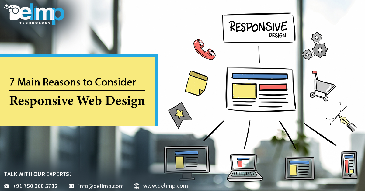 7 Main Reasons to Consider Responsive Web Design